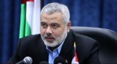 هنية: زيارة وفد حماس للسعودية ناجحة ومرتاحون لنتائجها