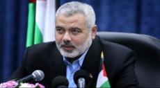 هنية: سقطت الهيبة الإسرائيلية وكيري وزير إرهابي