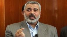هنية ينفي تحضير حماس لحرب جديدة مع إسرائيل