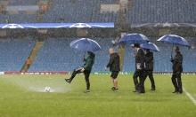 صور: الأمطار تؤجل مباراة مانشستر سيتي ومونشنغلادباخ