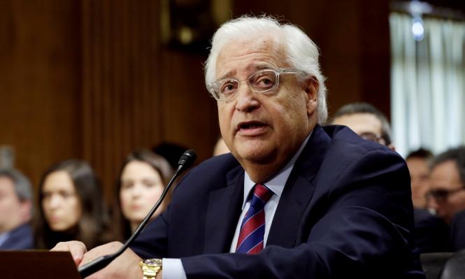 مجلس الشيوخ يقر تعيين فريدمان سفيرا لأميركا لدى إسرائيل