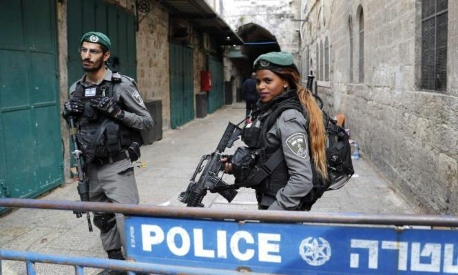 القدس: شرطة الاحتلال تنتشر بكثافة بالبلدة القديمة ومحيطها