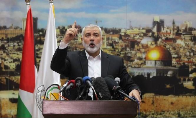 هنية يدعو لتمكين المقاومة بالضفة وإطلاق انتفاضة بوجه الاحتلال