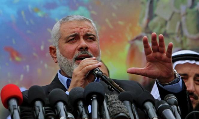 هنية: حماس ستعيد النظر بموقفها من منظمة التحرير