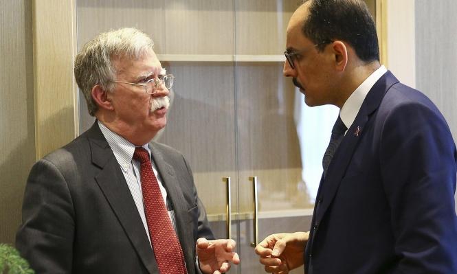 بولتون: محادثات أميركية تركية حول سورية الأسبوع المقبل