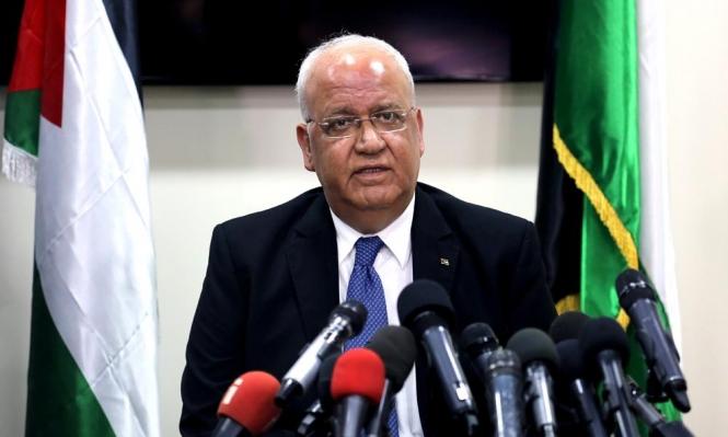 """عريقات: """"قرار القيادة دخل حيّز التنفيذ من لحظة إنهاء خطاب عباس"""""""