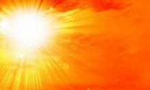 حالة الطقس: موجة حارة والتحذير من التعرض لأشعة الشمس