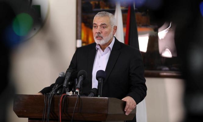 هنية: نرفض تأجيل الانتخابات ولا نرهن قرارها بيد الاحتلال